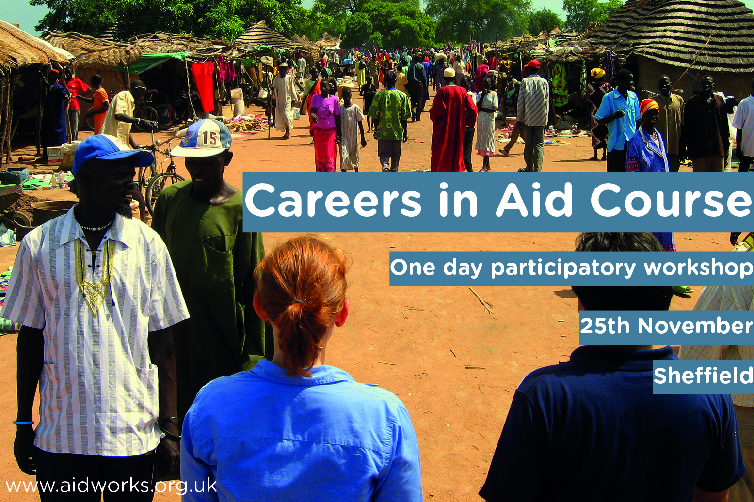 'Career in Aid' – one day participatory workshop